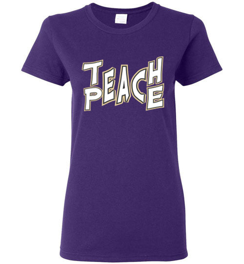 """Teach/Peace"" - Ladies Fit"