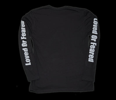 Loved Or Feared Long Sleeve (Black)