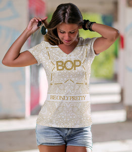 BOP GOLD BE ONLY PRETTY Women's V-Neck T-Shirt