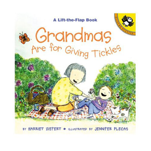 Grandmas are for Giving Tickles (Lift-the-Flap book)