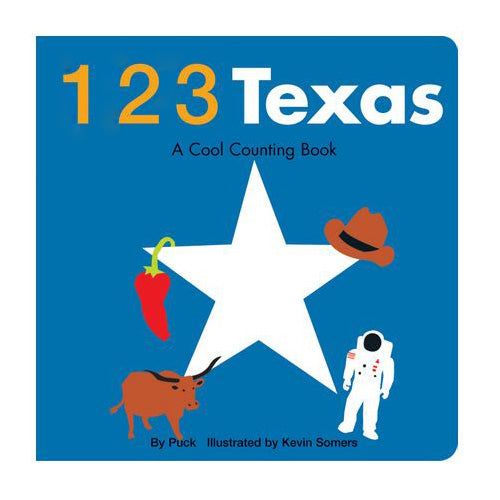 123 Texas, A Cool Counting Book