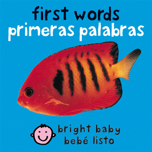 Bilingual Bright Baby First Words by Roger Priddy