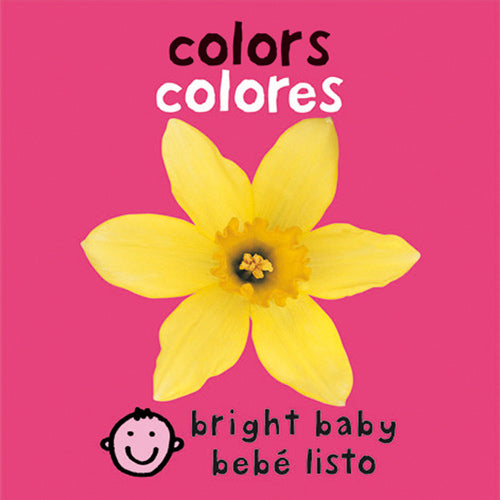 Bilingual Bright Baby Colors by Roger Priddy