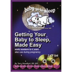 Getting Your Baby to Sleep- Made Easy 2 CD set