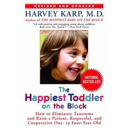 The Happiest Toddler on the Block, Paperback