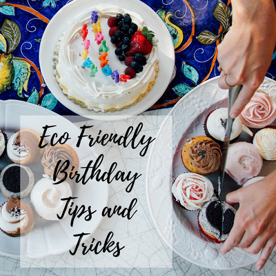 TIPS AND TRICKS FOR AN ECO FRIENDLY BIRTHDAY PARTY