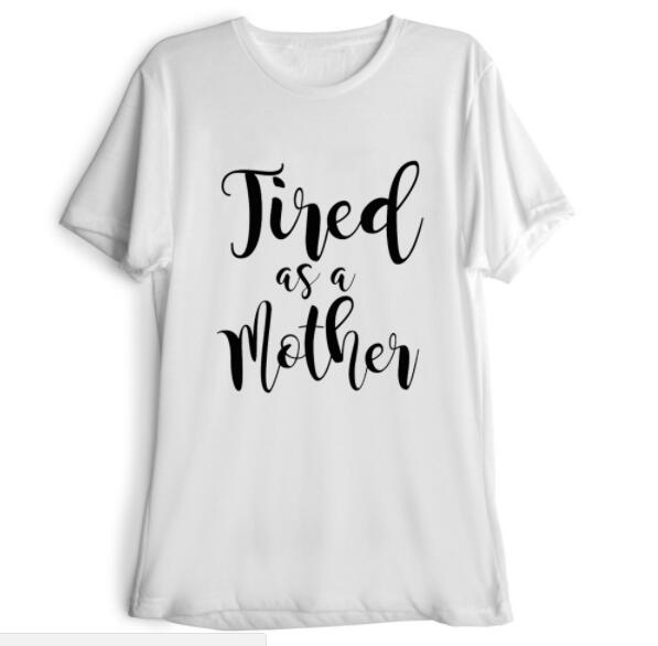 Tired as a Mother Casual T-Shirt