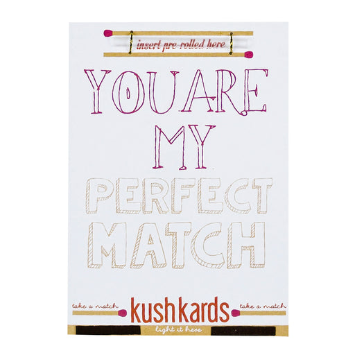 Weed Valentines Day Anniversary Card Kush Kards Perfect Match