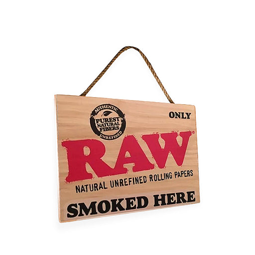 Only RAW Smoked Here Wooden Sign Canada