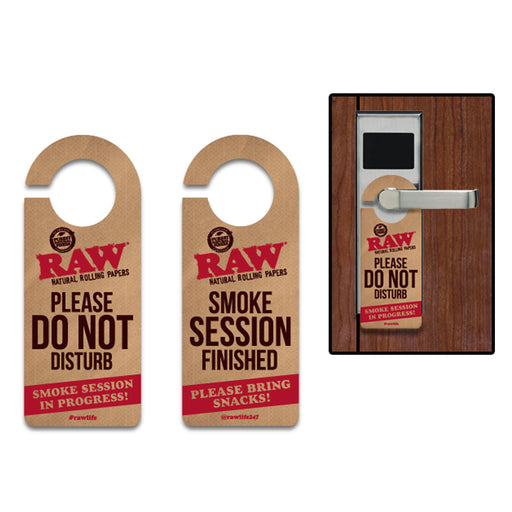 RAW Do Not Disturb Smoking Sign Bring Snacks