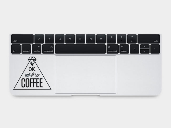 OK but First Coffee MacBook Palm Rest Decal