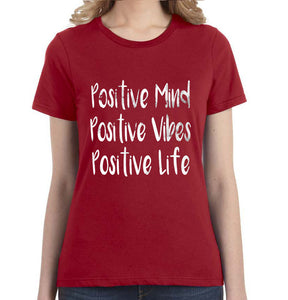 Positive Mind Positive Vibes Positive Life Monochrome Women's Tee - Succulent Treasure