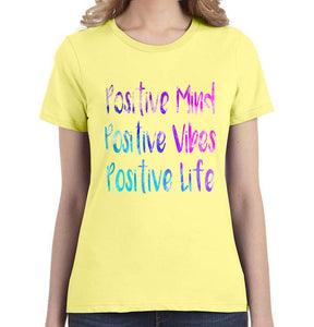 Positive Mind Positive Vibes Positive Life Women's Tee - Succulent Treasure