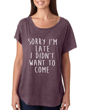 Sorry I'm Late I Didn't Want to Come Flowy Dolman Tee - Succulent Treasure