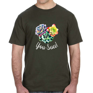 You Succ! Succulent Adult Unisex Shirt - Succulent Treasure