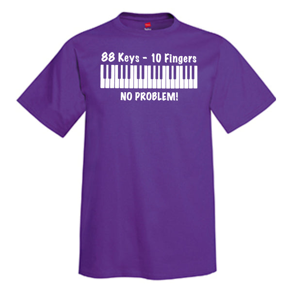 88 Keys - 10 Fingers - NO PROBLEM T-Shirt