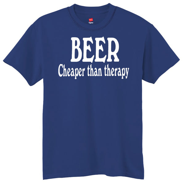 Beer Cheaper Than Therapy T-Shirt