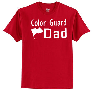 Color Guard Dad T-Shirt