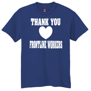 Thank You Frontline Workers  T-Shirt