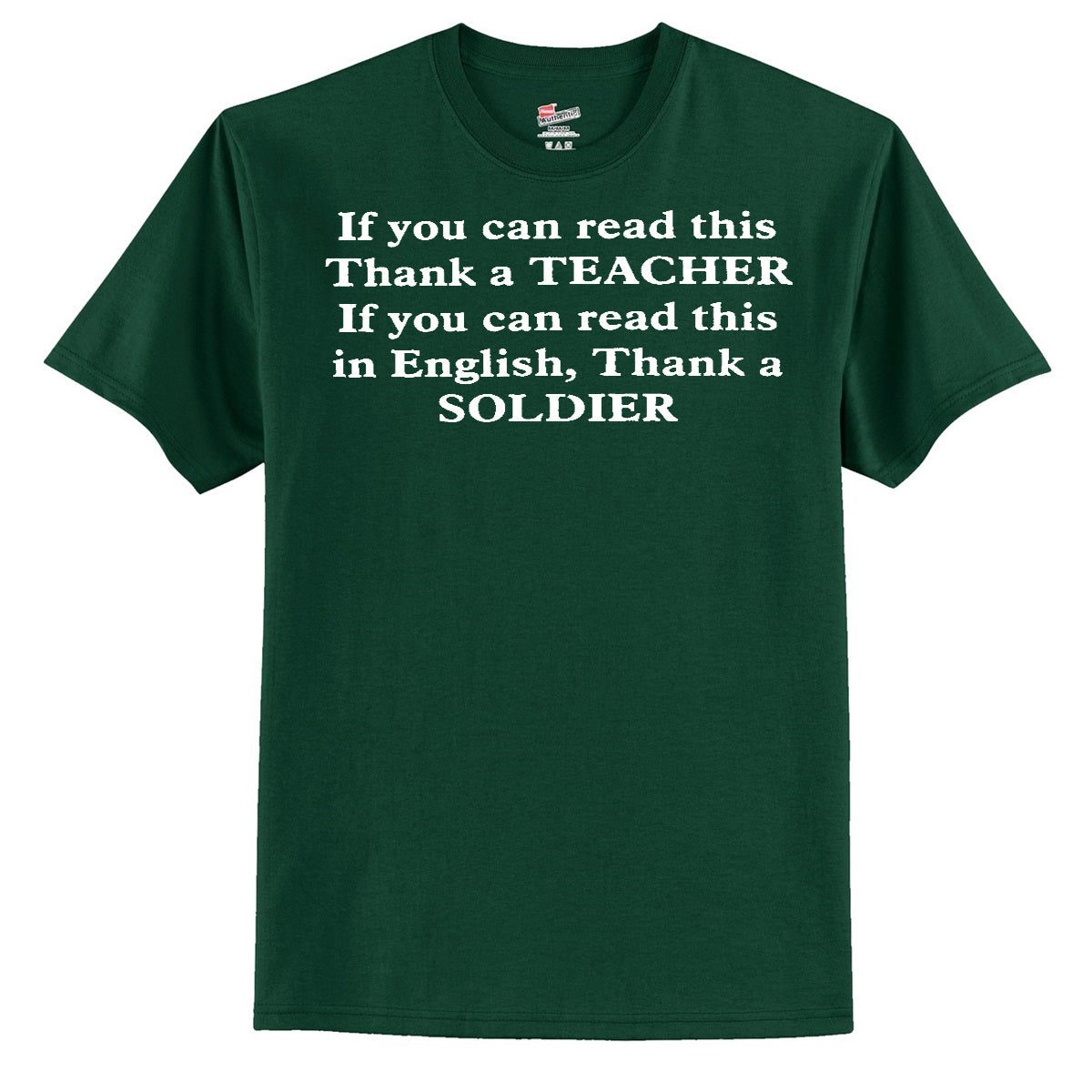 If You Can Read This Thank A Teacher - If You Can Read This In English Thank A Soldier T-Shirt
