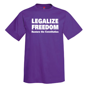 LEGALIZE FREEDOM Restore The Constitution T-Shirt