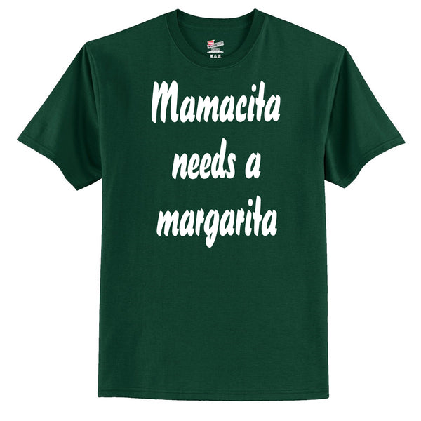 Mamacita Needs A Margarita T-Shirt