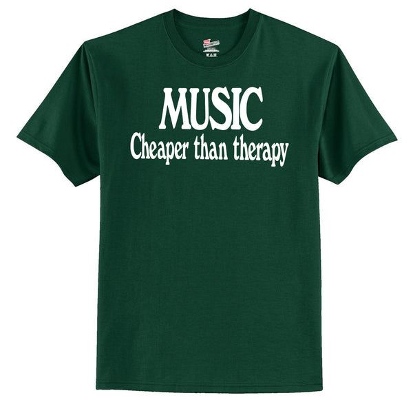 Music Cheaper Than Therapy T-Shirt