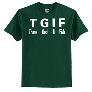 TGIF Thank God I Fish  T-Shirt