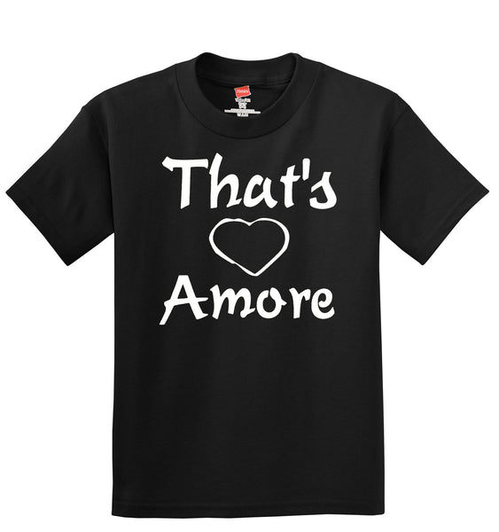 That's Amore T-Shirt