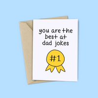 You Are The Best At Dad Jokes Card