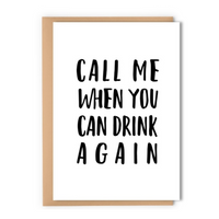 Call Me When You Can Drink Again