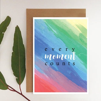 Every Moment Counts Card
