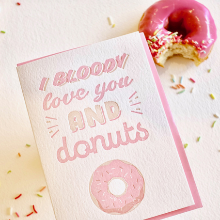 I Bloody Love You (&Donuts) Card