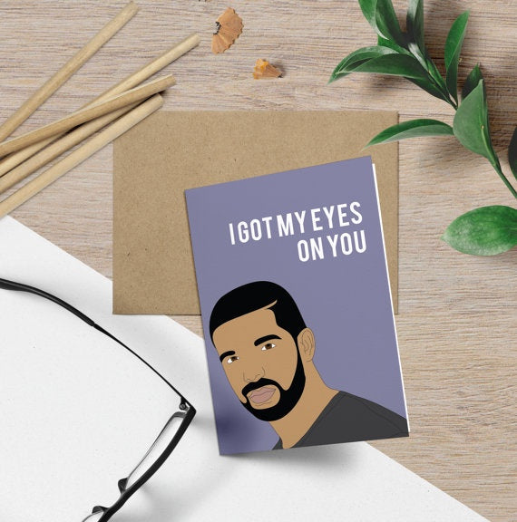 Drake, Eyes On You Card