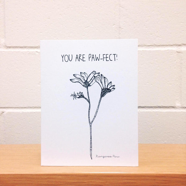 You Are Paw-fect Card