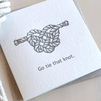Go Tie that Knot Card