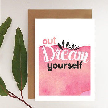 Out Dream Yourself Card