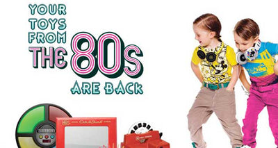 7 Toys From The 80's That You Will Still Want To Buy For Your Children