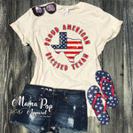 **Minimum 6 Pieces per Design** Proud American, Blessed Texan