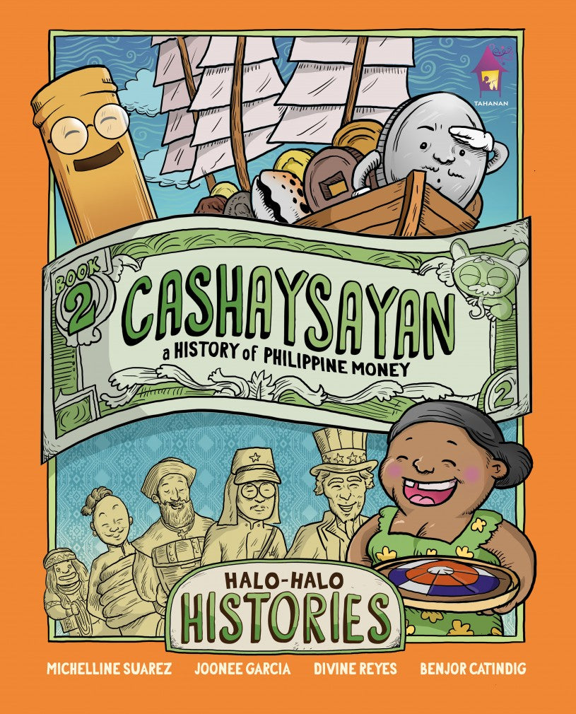 Halo-Halo Histories 2 CASHAYSAYAN: A History of Philippine Money