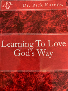 Learning To Love God's Way