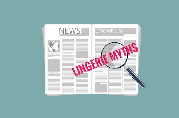 Lingerie Myths