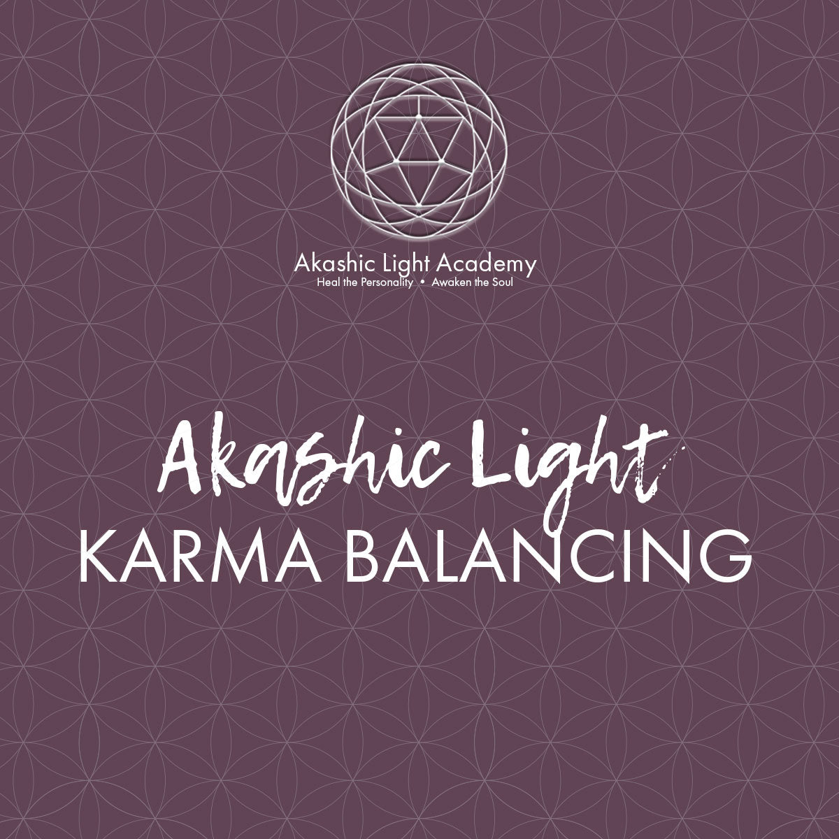 Karma Balancing in Your Akashic Records