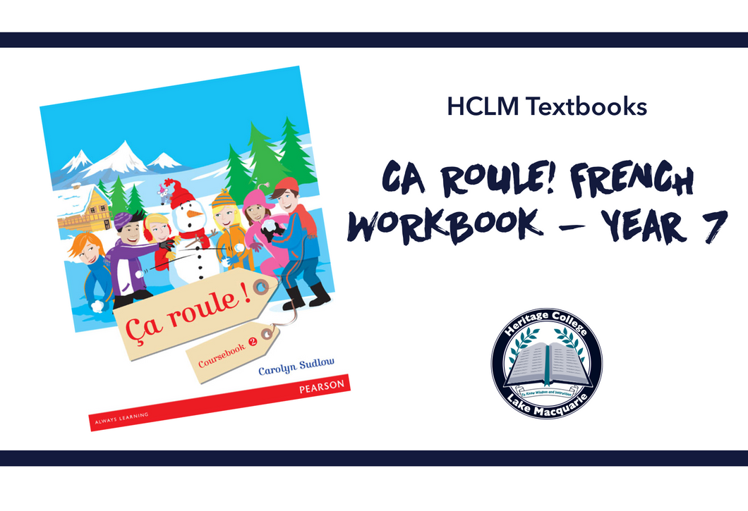 CA ROULE! FRENCH WORKBOOK- Year 7