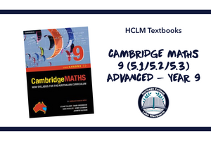 CAMBRIDGE MATHS 9 (5.1/5.2/5.3) ADVANCED - YEAR 9