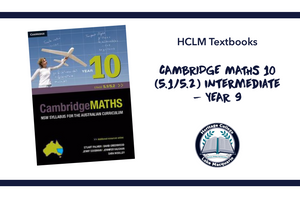 CAMBRIDGE MATHS 10 (5.1/5.2) Intermediate - YEAR 10
