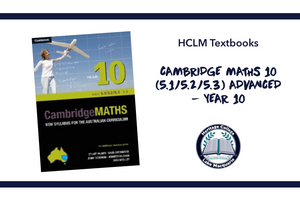 CAMBRIDGE MATHS 10 (5.1/5.2/5.3) ADVANCED - YEAR 10