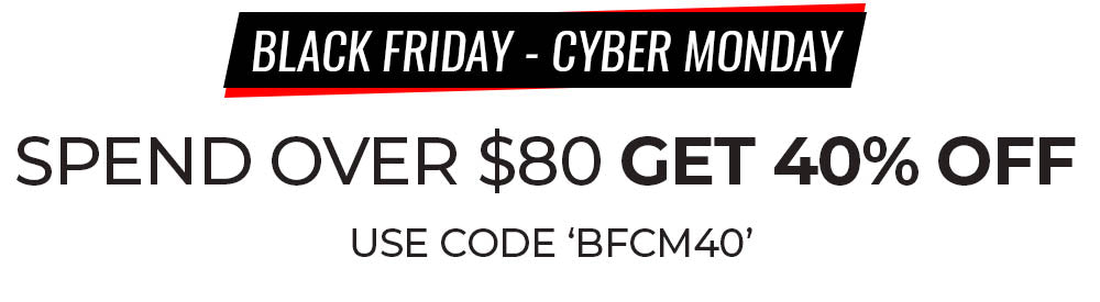 40% OFF BLACK FRIDAY CYBER MONDAY