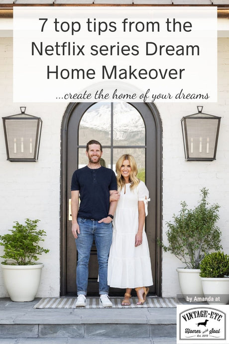 7 top tips from the Netflix series Dream Home Makeover