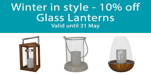 Winter in style - 10% off Glass Lanterns  Valid until 31 May